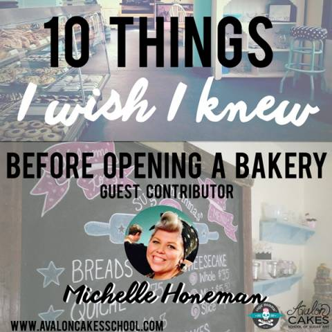 10 Things I Wish I Knew Before Opening a Bakery