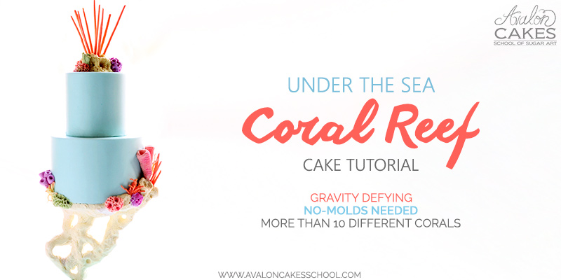 5 Tutorials For Defying Gravity: Under The Sea Coral Glowing Cake Tutorial • Avalon Cakes