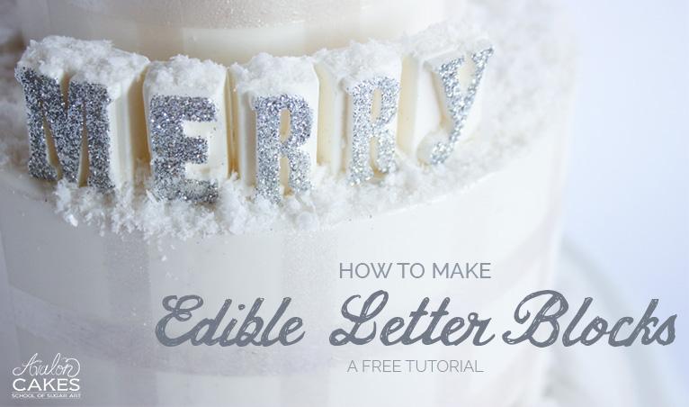 EDIBLE-LETTER-BLOCKS-TUTORIAL-CAKE-AVALON-CAKES-GLITTER