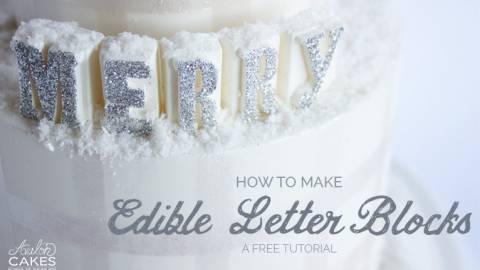 Edible Letter Blocks for Cake Tutorial
