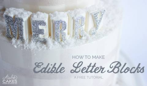 Edible Letter Blocks for Cake Tutorial
