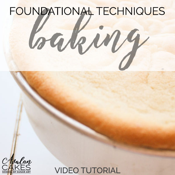Foundational Techniques for the Perfect Cake 12 lessons Avalon
